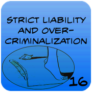 Strict Liability and Overcriminalization