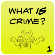 What IS Crime