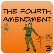 Introduction to the Fourth Amendment, Search and Seizure