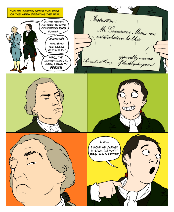 Gouverneur Morris made some changes of his own when writing the Constitution, and not all of them were caught!