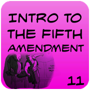 Introduction to the Fifth Amendment, Self-Incrimination