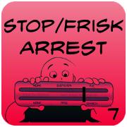 Stop and Frisk, Arrest