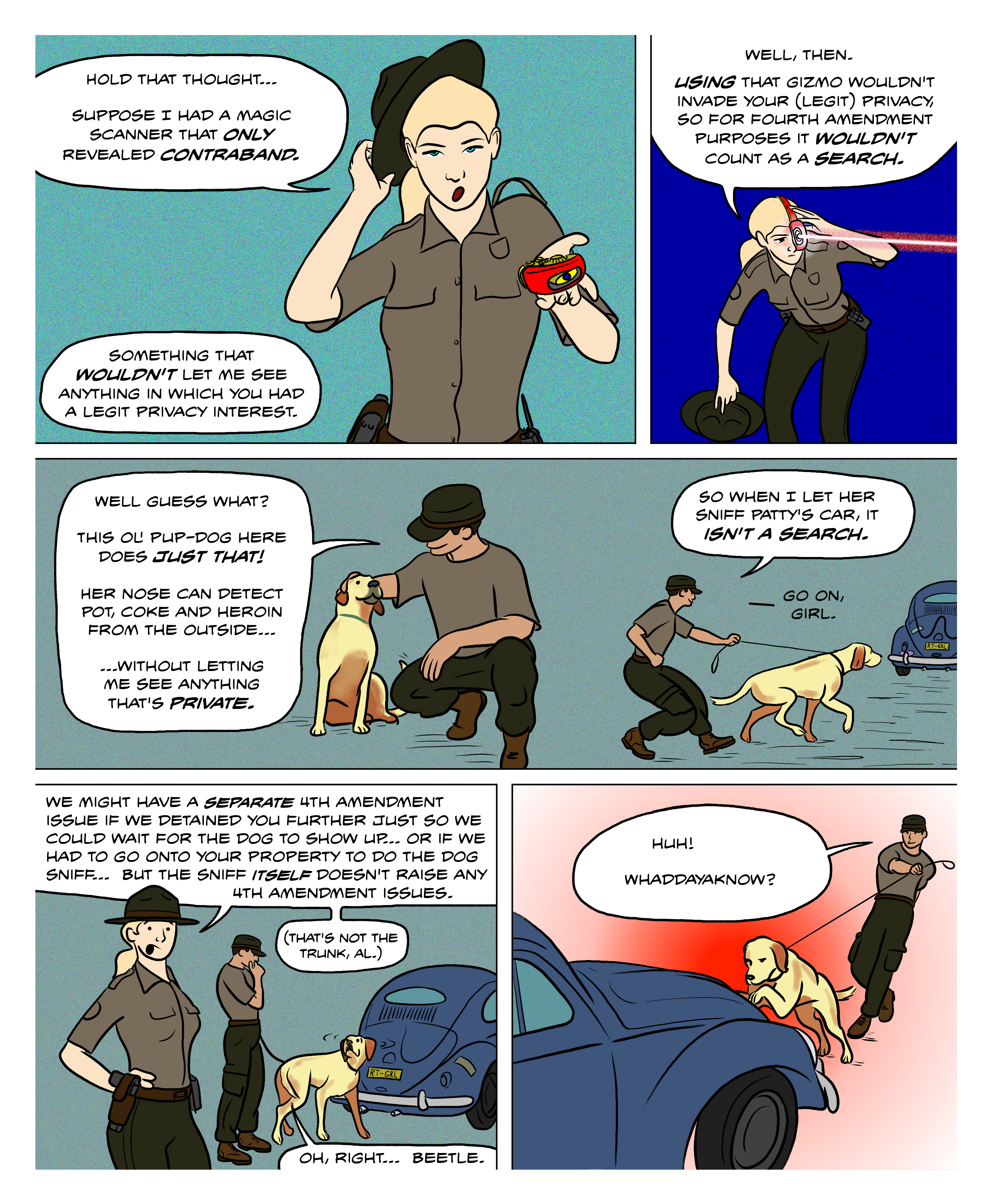 A device that magically only detects contraband would not constitute a Fourth Amendment search. Dog sniffs are treated like that, and don't count as a search. The police cannot detain you further just to wait for a K9 to show up, nor can they trespass onto your property to let the dog sniff your door, but the sniff itself doesn't raise any Fourth Amendment issues.
